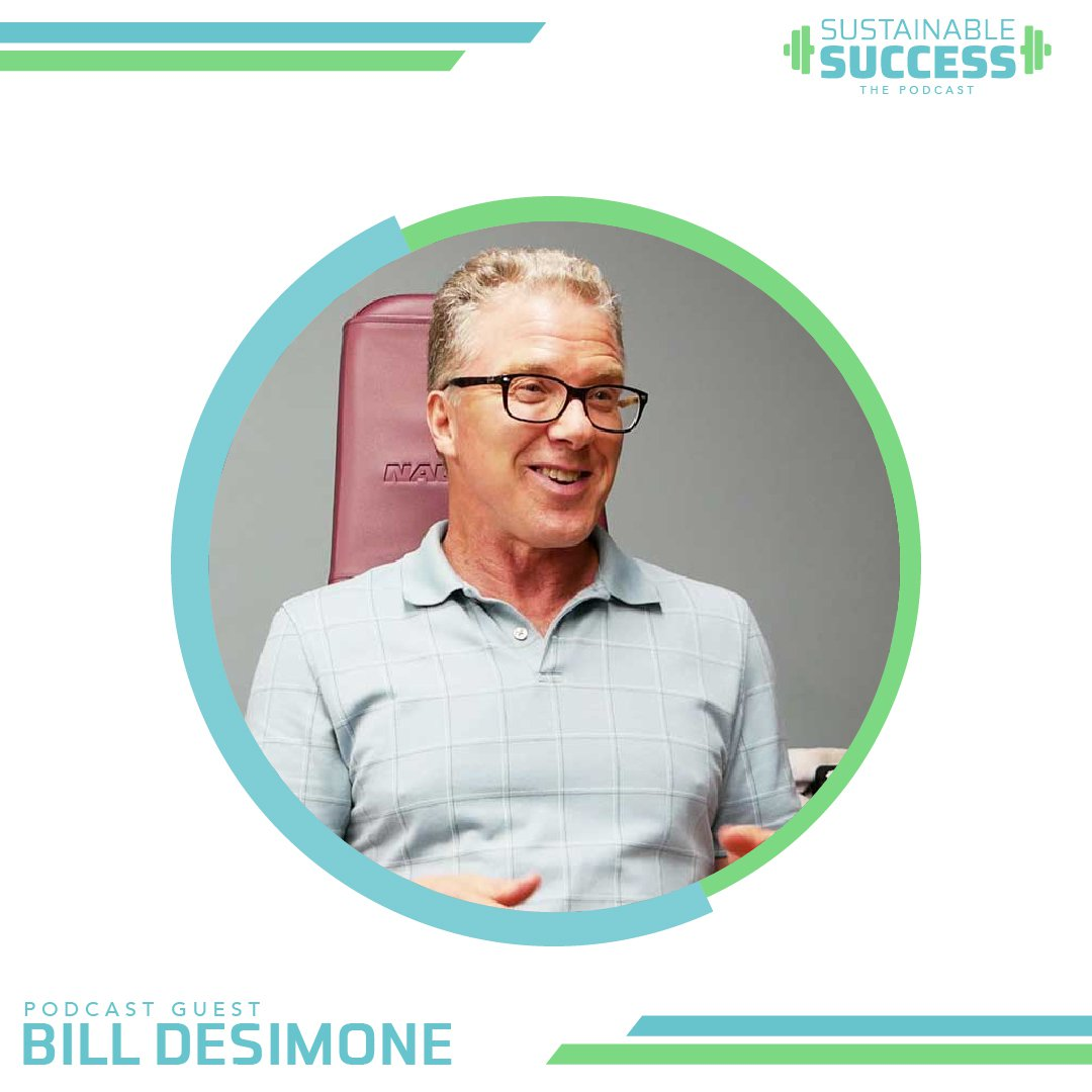 Bill DeSimone: Joint Friendly Fitness - Sustainable Success Podcast